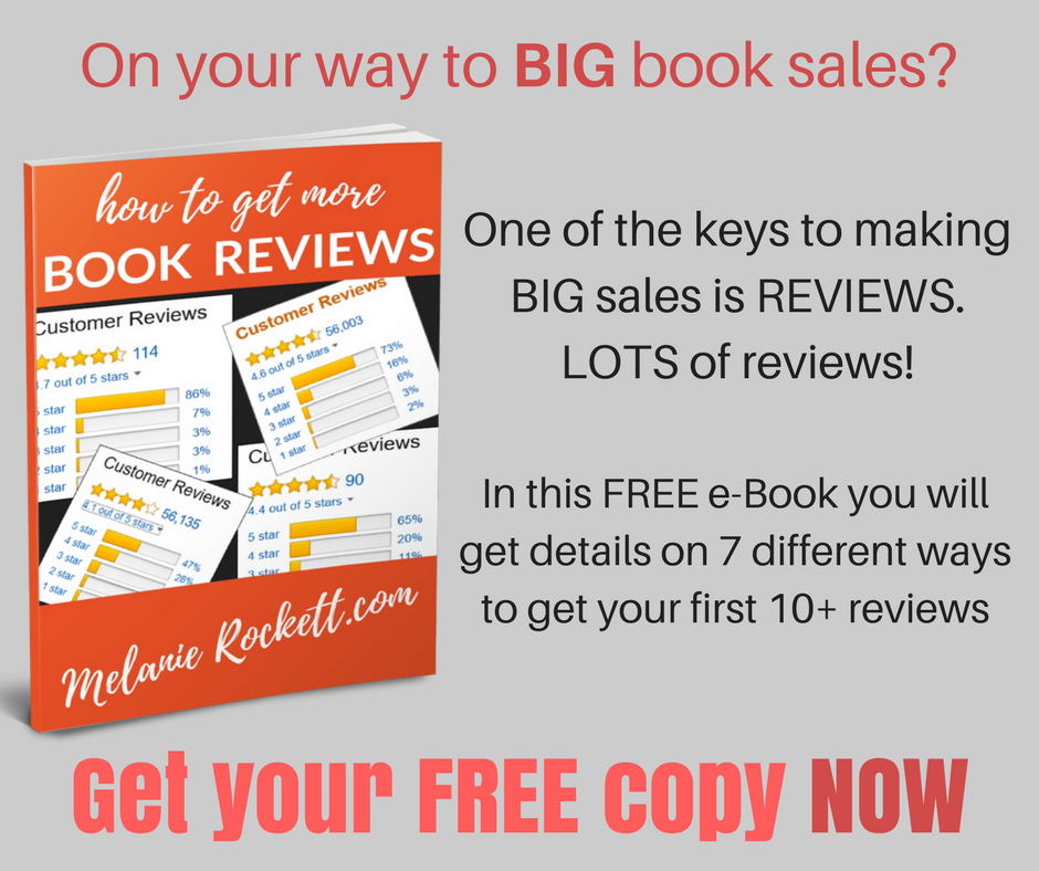 Ger your FREE copy of How to Get More Book Reviews. This free e-book gives you details on 7 ways to get your first 10+ book reviews