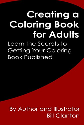 creating a coloring book for adults learn the secrets to getting your coloring book published - How To Publish A Coloring Book