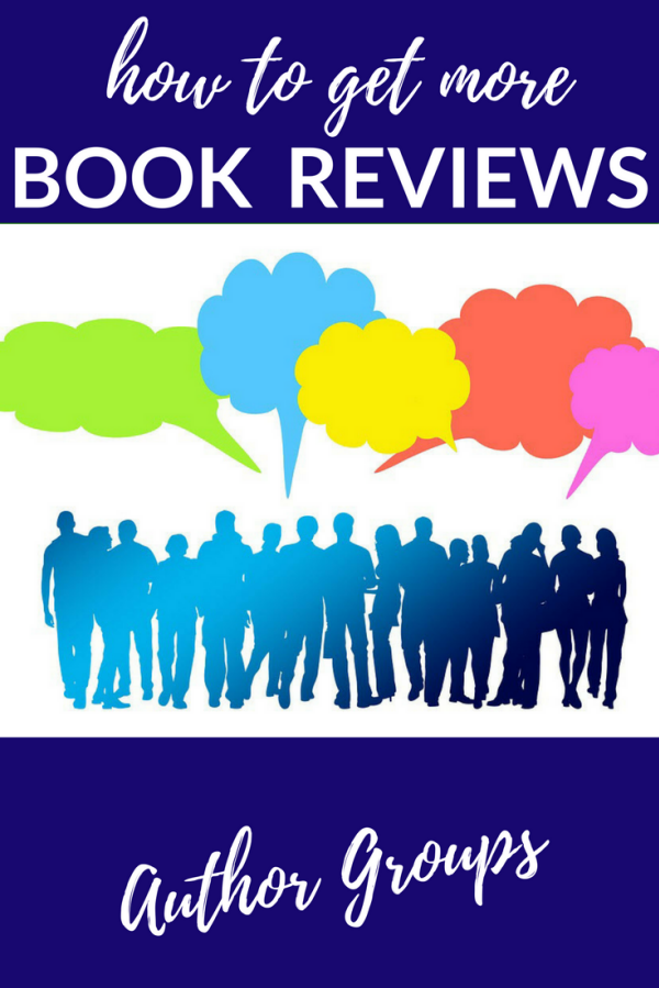 Get book reviews by joining groups: local, regional, national and international groups can help you with the writing, publishing and launching of your book.