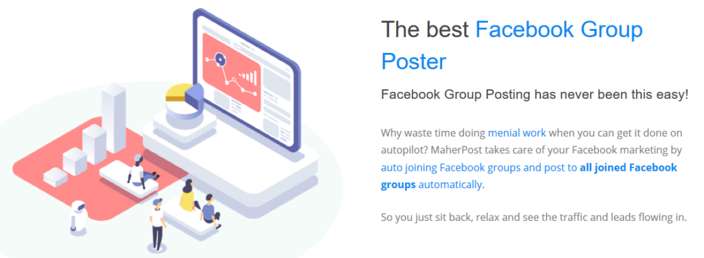 Maher Post allows you to not only post to all your Facebook Groups, but it allows you to schedule your posts well ahead of time ... save you boatloads of time. And the price? FABULOUS