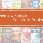 Four Compelling Reasons to Write A Series