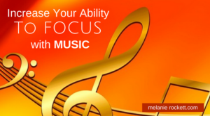 Increase Your Ability To Focus With Music