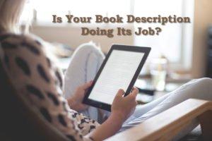 Is Your Book Description Doing Its Job?