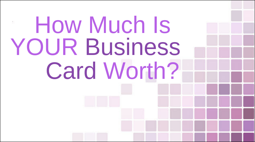 Even if you are in an internet business, you NEED business cards ... one business card could lead to $100,000 or more!