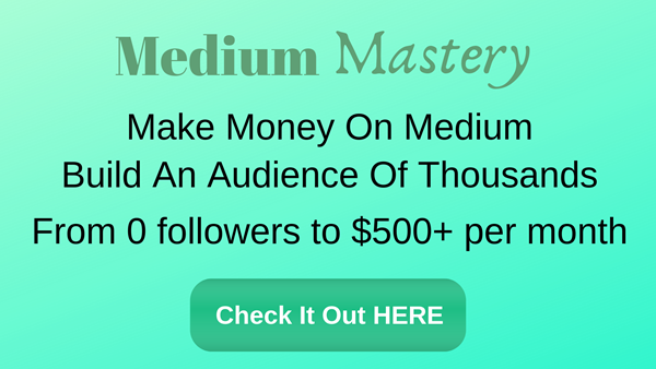 Ramp up FAST with this comprehensive Medium Mastery Course