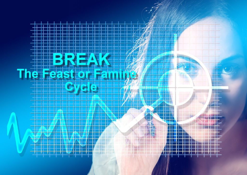 BREAK The Freelancer Feast Or Famine Cycle
