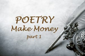 Make Money With Your Poetry, Part 1