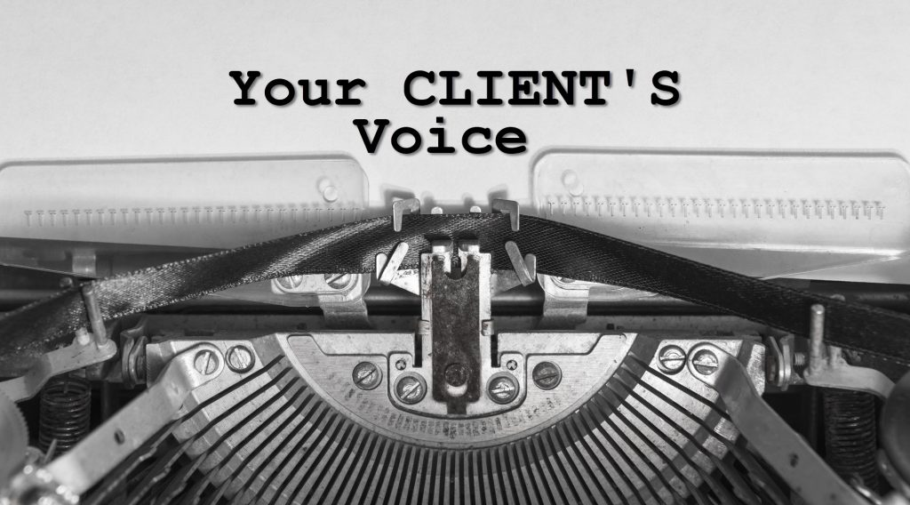 When you are a freelance writer, the first thing you need to identify is your client's voiice