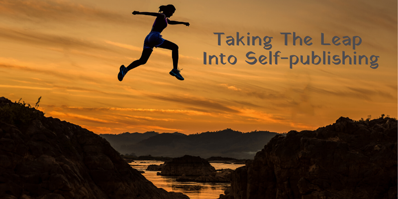 Taking the leap into self-publishing - a true story from the trenches.