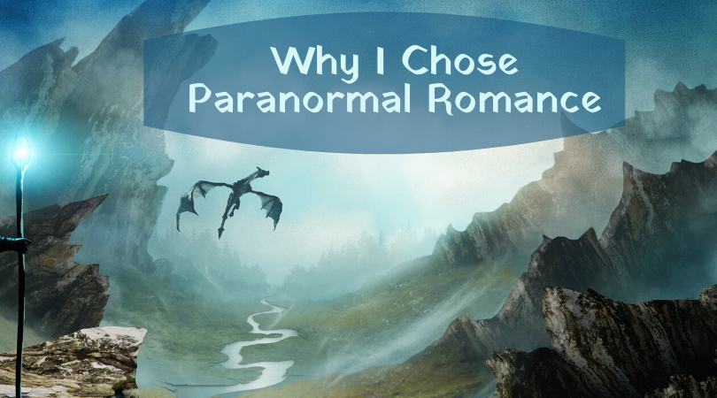 Why did I choose to Focus On Paranormal Romance? Because it hit all my criteria for writing a successful first novel.