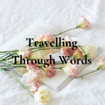 Travelling Through Words