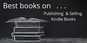 Best Books On Publishing And Selling Kindle Books