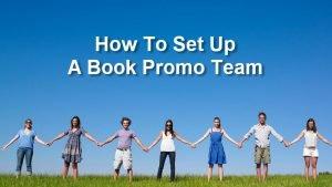 How To Set Up A Book Promo Team